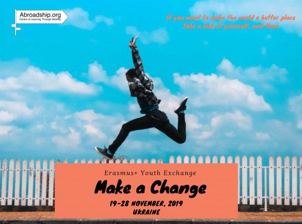 Make A Change - youth exchange - Erasmus plus - Ukraine - abroadship.org