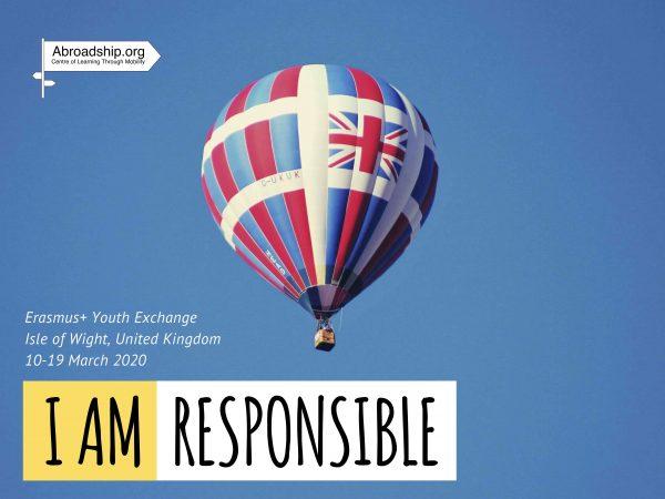 I am Responsible #2 - Erasmus plus - youth exchange - United Kingdom - Erasmus plus - Abroadship.org