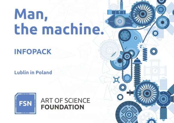 Man the machine - Erasmus plus youth exchange - Poland - Lublin - abroadship.org